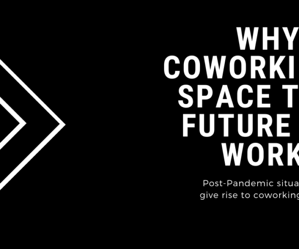 Why is coworking space the future of work?